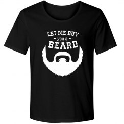 Let Me Buy You a Beard