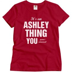 It's a Ashley Thing