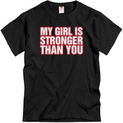 My Girl Stronger Than You