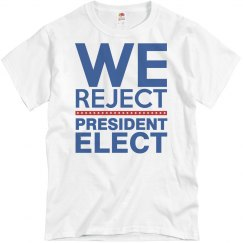We Reject President Elect