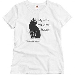 Cats Make Me Happy U Not
