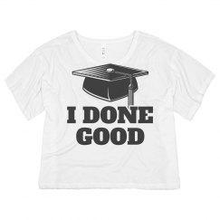 Graduation: I Done Good