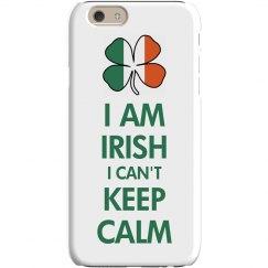 Can't Keep Calm I'm Irish