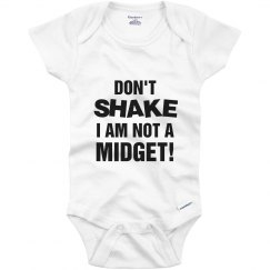 Don't Shake Not A Midget!