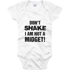 Don't Shake Not A Midget!