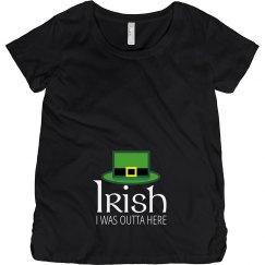 Irish I Was Outta Here Baby
