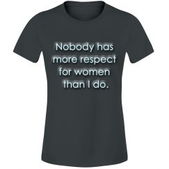 Nobody Has More Respect