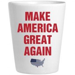 Make America Great Again Shot Glass