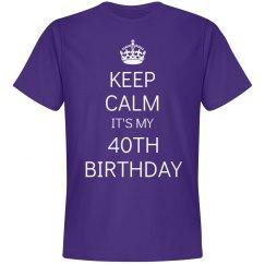 Keep calm 40th birthday