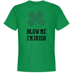 Blow Me I'm Irish