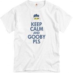 Keep Calm & Gooby Pls
