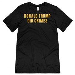 Donald Trump Did Crimes