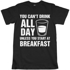 You Can't Drink All Day