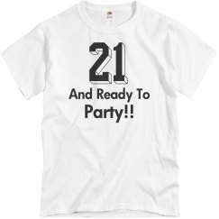 21 And Ready To Party