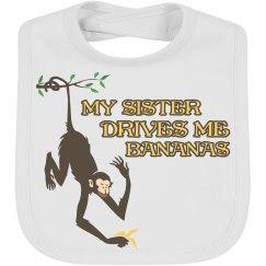 My Sister Drives Me Bananas