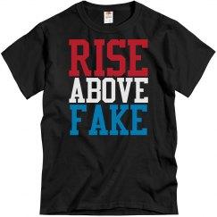 RISE ABOVE FAKE