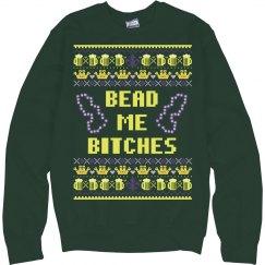 Mardi Gras/Bead Me Bitches