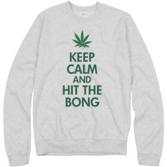 Hit The Bong Sweatshirt
