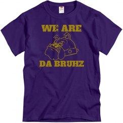 We Are Da Bruhz
