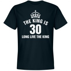 The king is 30