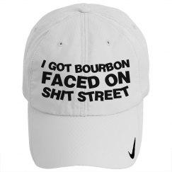 Got Bourbon Faced On Shit Street