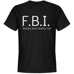 Fragile Body Inspector