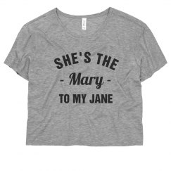 420 BFFs She's The Mary To My Jane