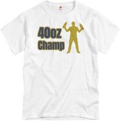 40 oz Champ