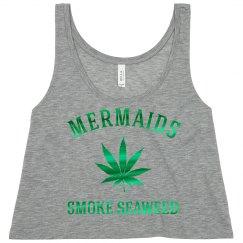 420 Mermaids Smoke Seaweed