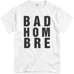 Funny A Bad Hombre Or Ombre