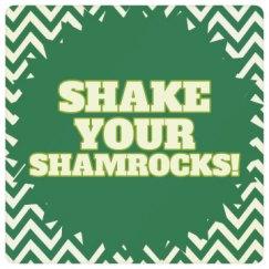 Shake Your Shamrocks