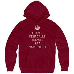 Can't Keep Calm [Name]