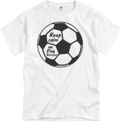 Play soccer T-Shirt