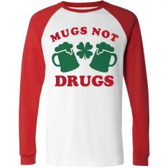 Mugs Not Drugs St Patricks Day