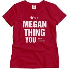 It's a Megan thing