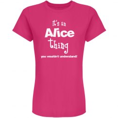 It's an alice thing you wouldn't understand!