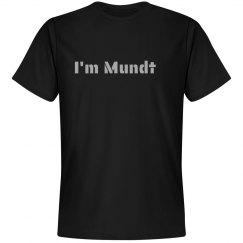 I'm Mundt