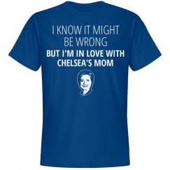 Chelsea's Mom Funny Hillary 2016