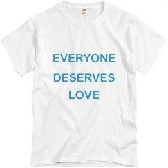 Everyone Deserves Love Aqua