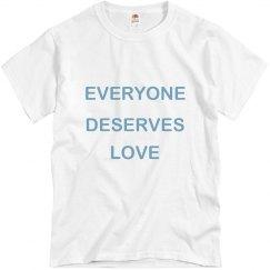 Everyone Deserves Love Light Blu