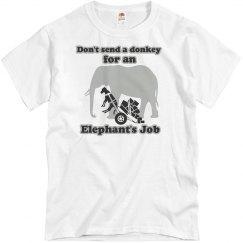 That's An Elephants Job