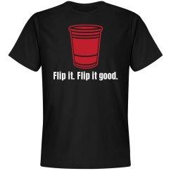 Flip It. Flip It Good.
