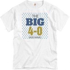 The big 4-0 birthday shirt
