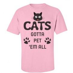 Cats Gotta Pet Em All