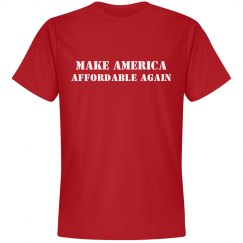 Make America Affordable Again