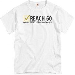 Reach 60 another bucket list accomplishment