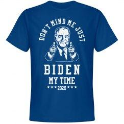 Joe Biden My Time Shirt