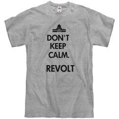 don't keep calm.