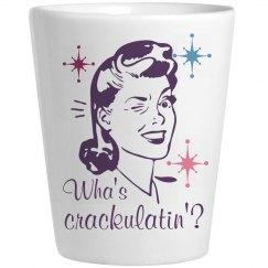 Wha's Crackulatin'