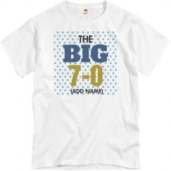 The big 7-0 birthday shirt